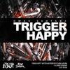Trigger Happy (Original Mix)