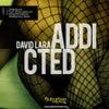 Addicted (Original Mix)