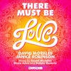 There Must Be Love (Ralphi Rosario Big Mix)