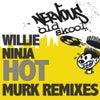 Hot (Murk Mix)