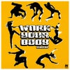 Work Your Body (Extended Mix)
