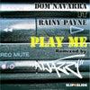 Play Me feat. Rainy Payne (Atjazz Remix)