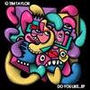 Do You Like… (Original Mix)