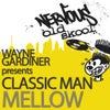 Mellow (From The Deep Mix)