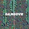GameOvr (Cassy Remix)