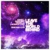Leave The World Behind Feat. Deborah Cox (Original Mix)