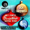 My First Christmas With You (Gomi Radio Remix)