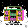 Don't Need Much (Original Mix)