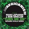 Turn Me On (Africanism Presents) [Genairo Nvilla Remix] (Original Mix)