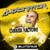 Cheese Factory (Audionator Hardstyle Mix)