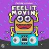 Feel It Movin' (Original Mix)