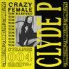 Crazy Female (Original Mix)
