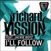 I'll Follow feat. Jackie Boyz (Original Mix)