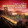 San Francisco Is My Disco (Dub Mix)