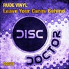 Leave Your Cares Behind (Original Mix)