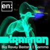 Big Ravey Bastard (Original Mix)