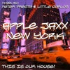 Apple Jaxx New York - This Is Our House! (Continuous DJ Mix)