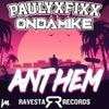 Anthem (Original Mix)