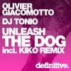 Unleash The Dog (Original Mix)