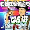 Gas Up (Original Mix)