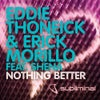 Nothing Better (feat. Shena) (Original Mix)