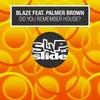 Do You Remember House? feat. Palmer Brown (Bob Sinclar Club Mix)