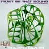 "Must Be That Sound feat. Roland Clark (Miles Blacklove 12"" ReWork)"