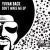 Don't Wake Me Up (Original Mix)