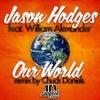 Our World (Chuck Daniels Raw Mix)