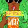 Ginger (The Shrine Remix)