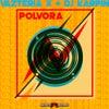 Polvora (Original Mix)