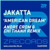 American Dream (Andre Crom And Chi Thanh Remix)