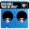 Make Me Sweat (Extended Mix)