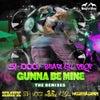 Gonna Be Mine (Keith MacKenzie & DJ Fixx Mix)