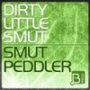 Dirty Little Smut (Original Mix)