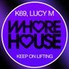Keep On Lifting (Original Mix)