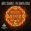Pa Santa Cruz (Original mix)