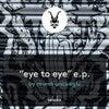 Eye To Eye (Original Mix)