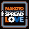 Spread Love feat. Pete Simpson (Original Mix)