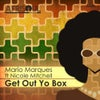 Get Out Yo Box (Out of the Box Reprise)
