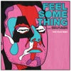 Feel Something feat. Duncan Laurence (Tom Staar Extended Remix)