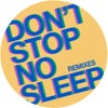 Don't Stop No Sleep (Robert Hood Remix)