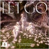 Let Go (Extended Mix)