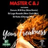 Your Freakness (DJ Lugo Rosado New York Mix)