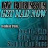 Get Mad Now (Slap In The Bass Remix)
