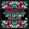 Let's Get Dirty (Crazibiza Vocal Mix)