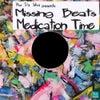 Medication Time (Original Mix)