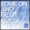 Come On And Get It (Original Mix)