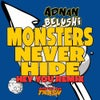 Monsters Never Hide (Greg Churchill Remix)