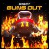 Guns Out (Original Mix)